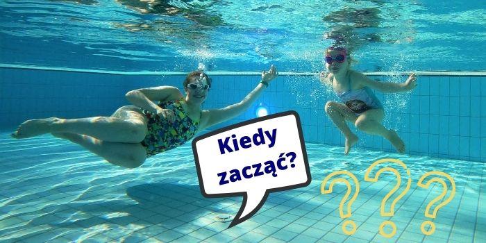 Nauka pływania dla dzieci- od jakiego wieku najlepiej zacząć?